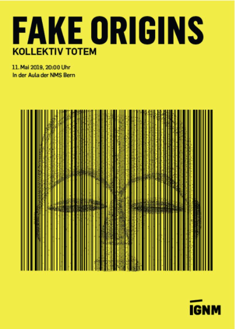 IGNM-Bern | FAKE ORIGINS - KOLLEKTIV TOTEM