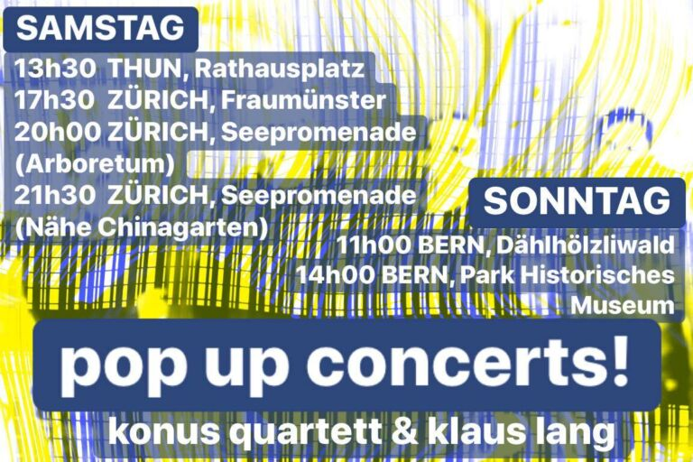 «pop up concerts» | Konus Quartett und Klaus Lang