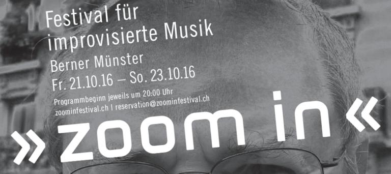 """""""zoom in""""- Festival für improvisierte Musik"""